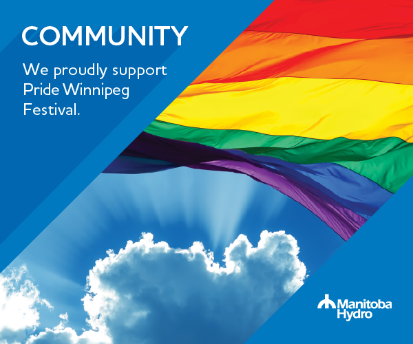 Manitoba hydro ad including pride flag and the sayings: Community - we proudly support pride winnipeg festival