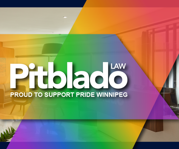 Pitblado Law ad: pride colours over an office background with the sayings: proud to support pride winnipeg