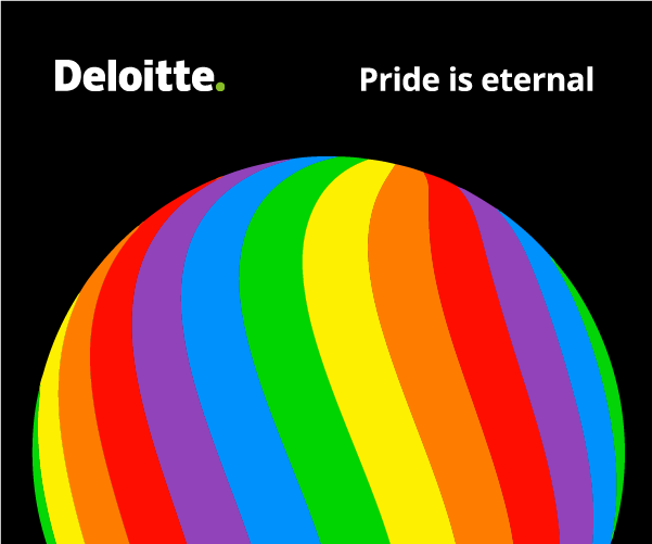 Delloit ad. black background with the sayings pride is eternal and a ball with pride colours